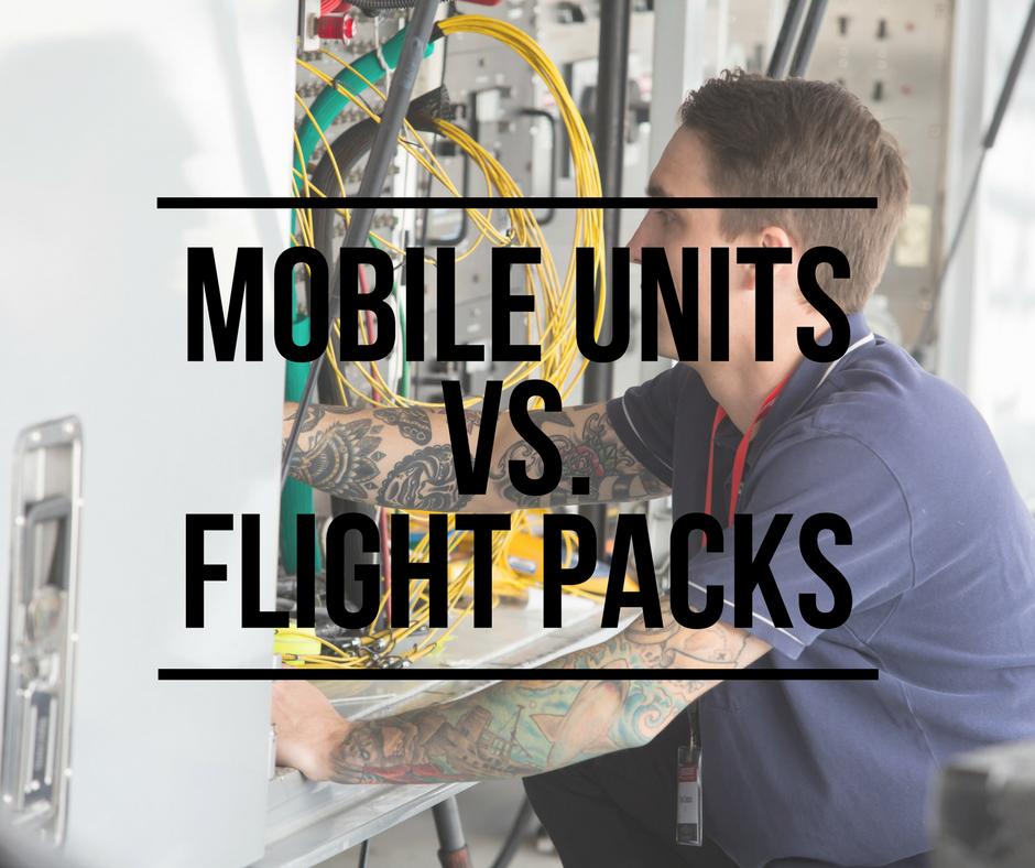 Mobile Units vs. Flight Packs