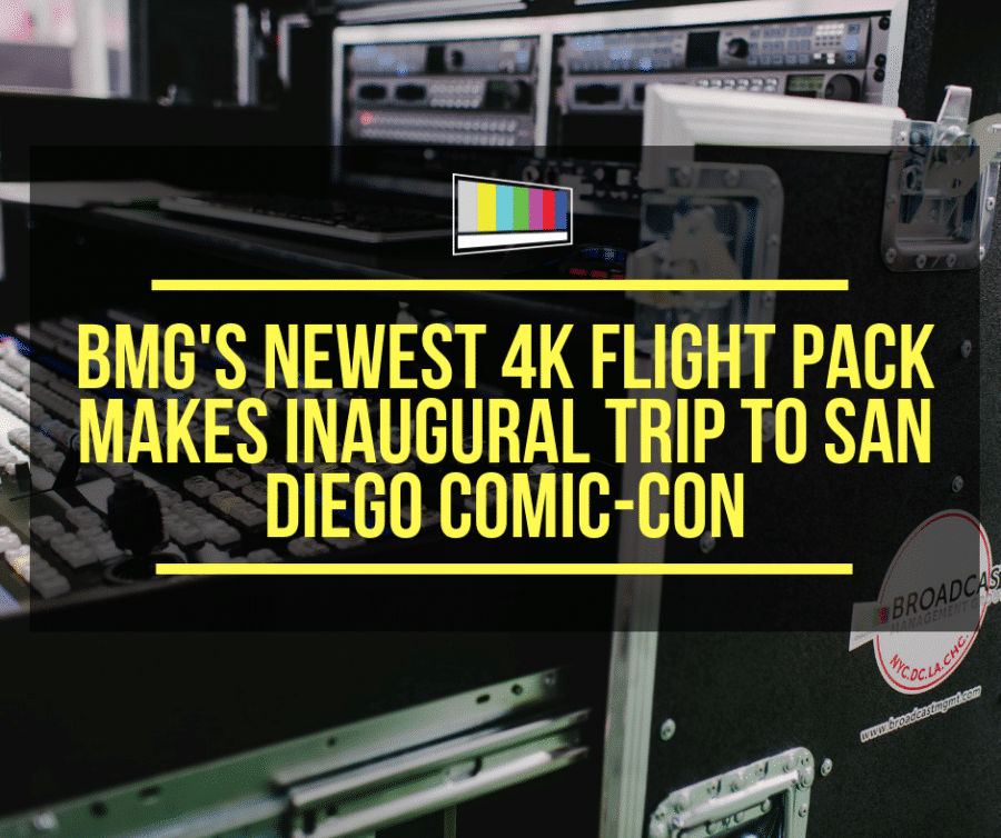system integration, live production, production equipment, Comic-Con, SDCC, San Diego Comic-Con, flight pack, 4K flight pack