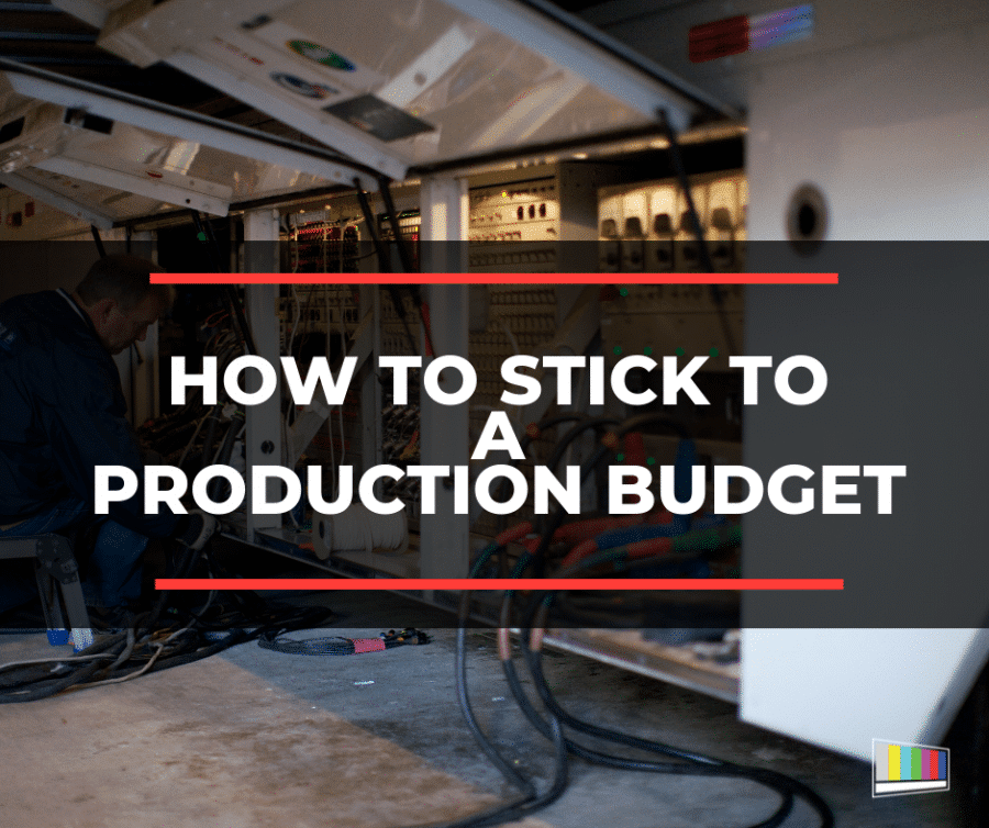 production budget, live production, video production, live, production, production services, production management, production logistics