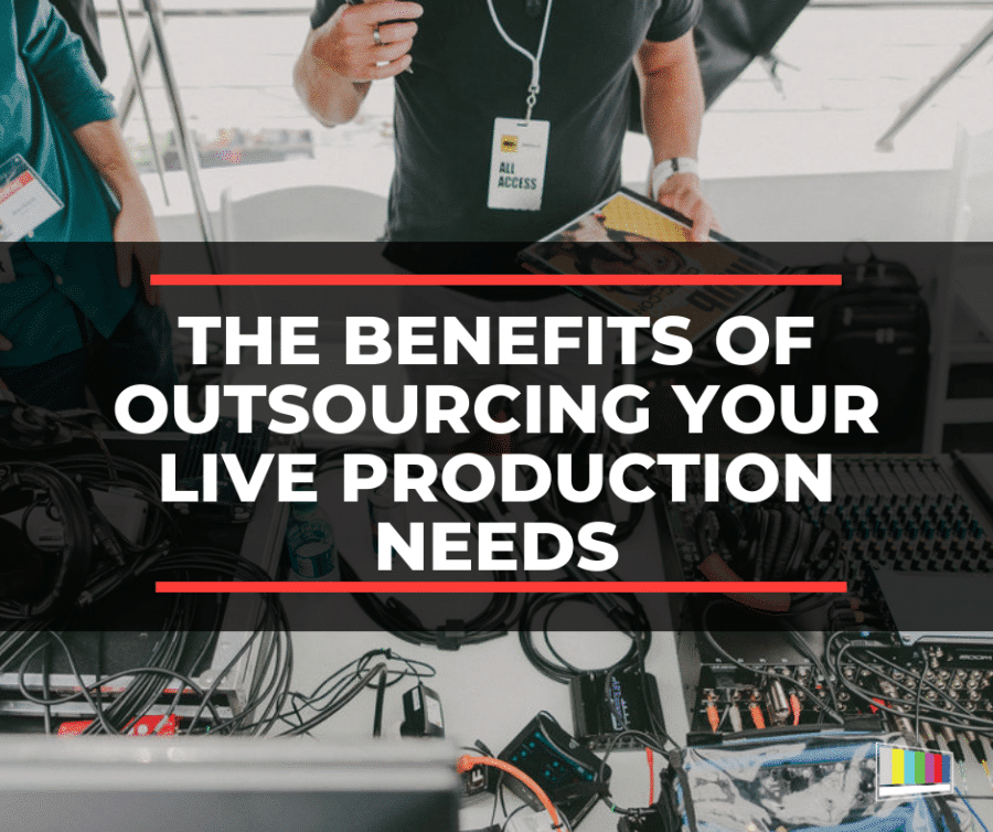 Outsourcing Your Live Production