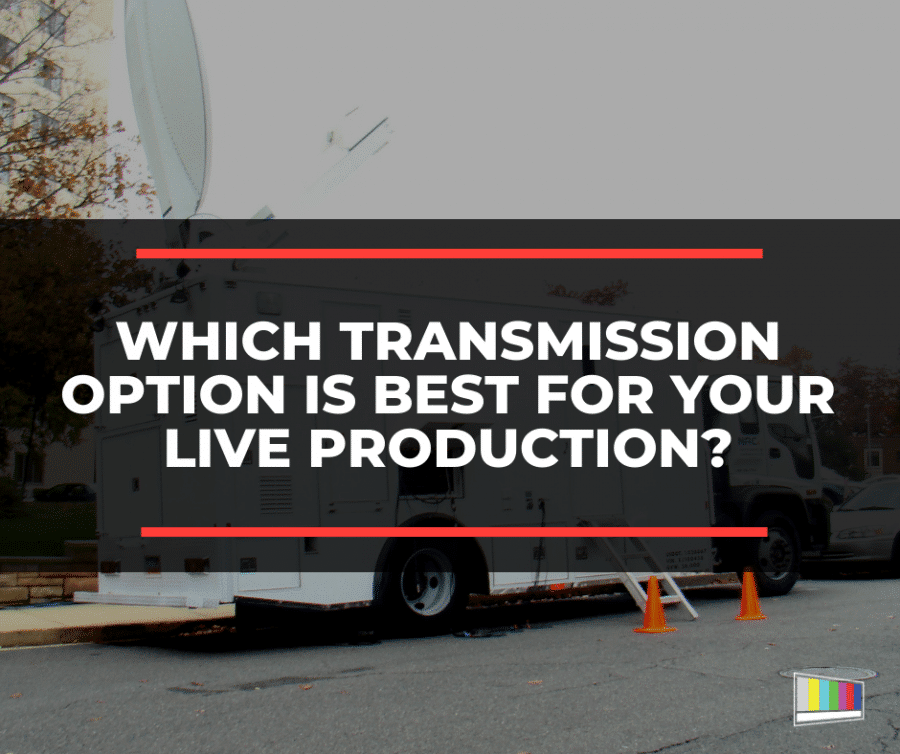 live production, live transmission, video production, live streaming, video streaming