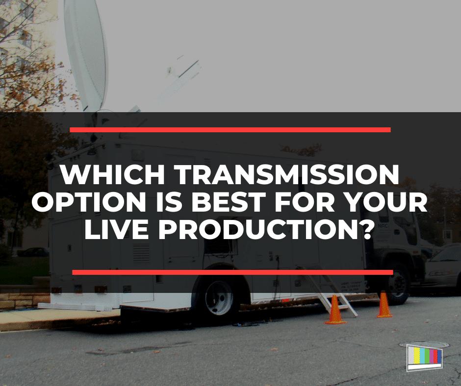 live production, live transmission, video production, live streaming, video streaming